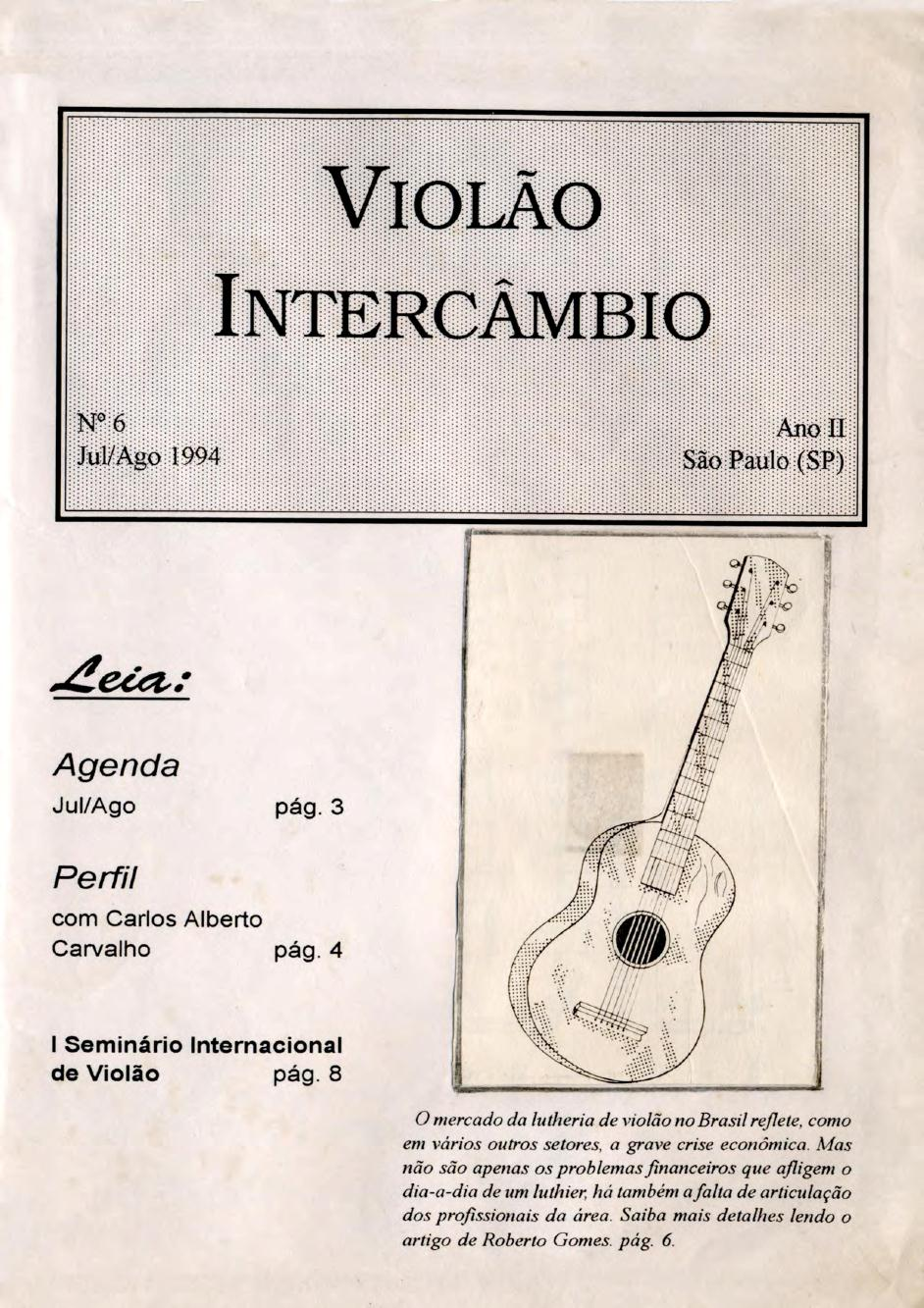 Revista Violão Intercâmbio - n 6 ano II - jul/ago 1994