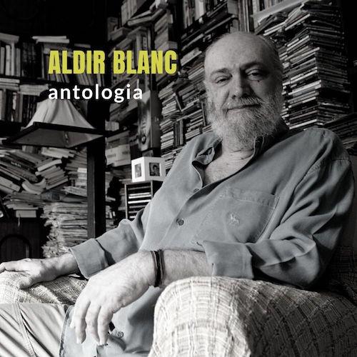 Aldir Blanc - Antologia