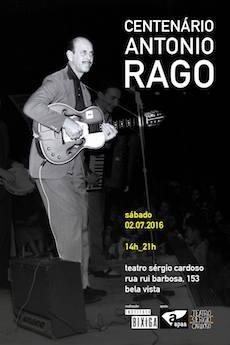 Centenário de Antonio Rago é comemorado com shows, palestras e exposição em SP