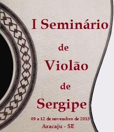 I Seminário de Violão de Sergipe começa nesta segunda (09)