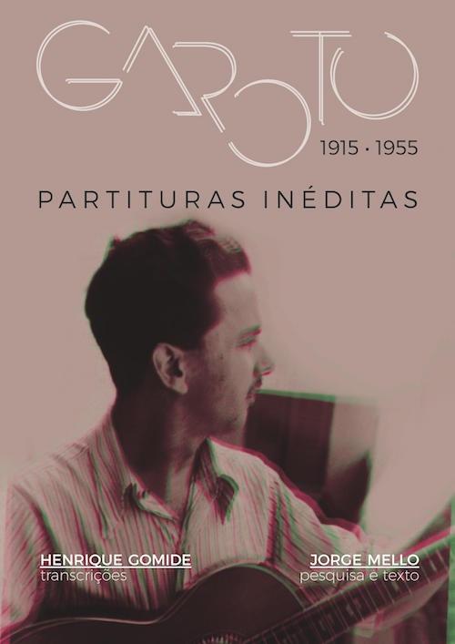 Livro de partituras inéditas de Garoto é publicado no Acervo Digital do Violão Brasileiro