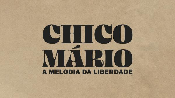 O reencontro com o violonista Chico Mário, irmão de Betinho e Henfil, pelo olhar do cineasta Silvio Tendler