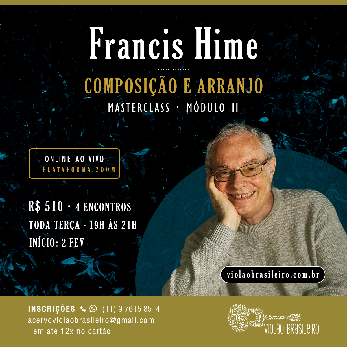 Aulão ao vivo de Paulo Bellinati e Francis Hime inaugura novo ciclo do Acervo - banner Francis Hime