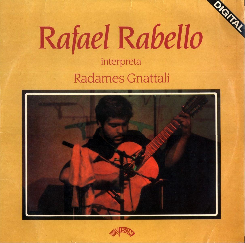 Obra inédita de Radamés Gnattali é descoberta e lançada por violonista - Capa LP Raphael Rabello interpreta Radamés Gnattali