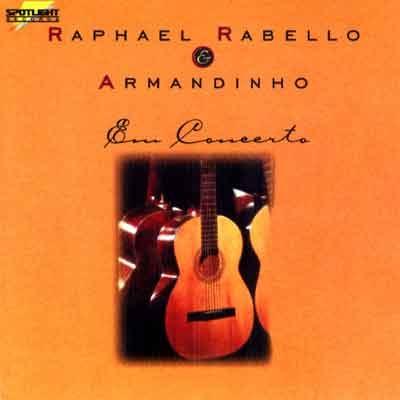 Raphael Rabello e Armandinho - Em Concerto