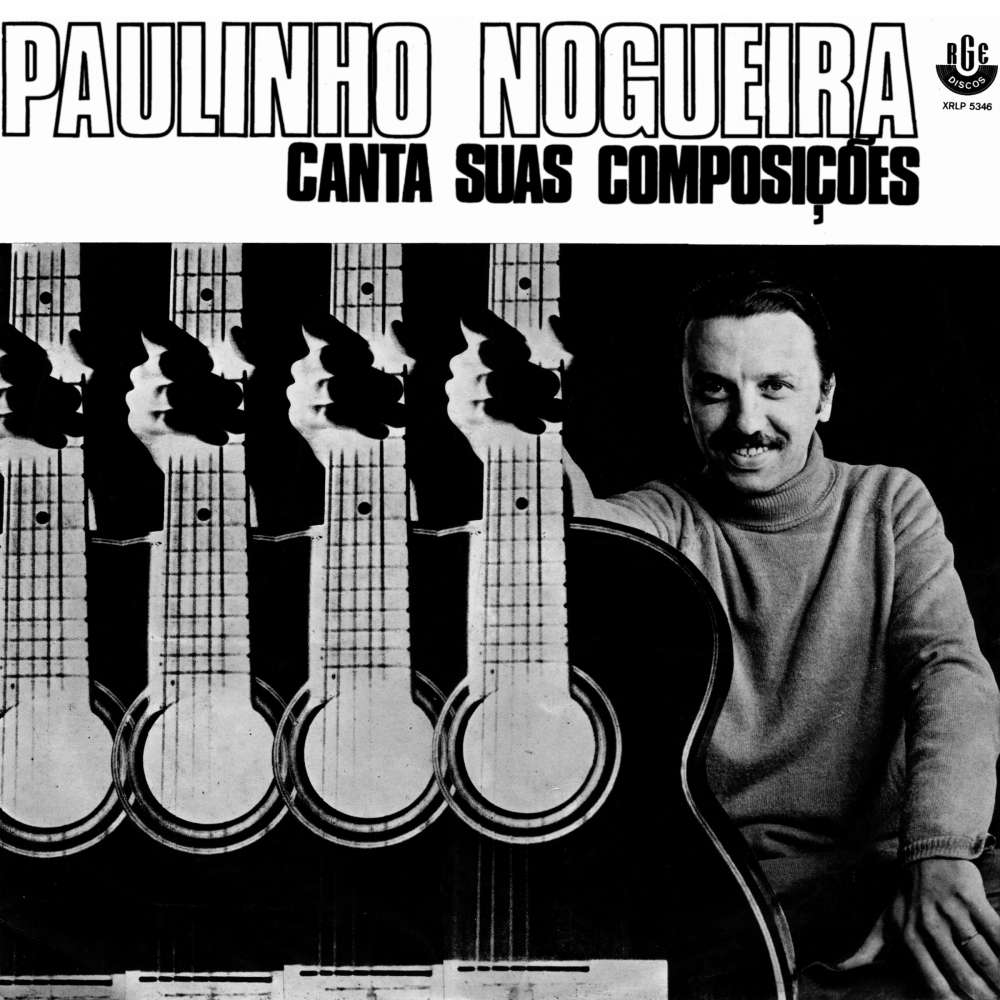 Paulinho Nogueira Canta Suas Composições