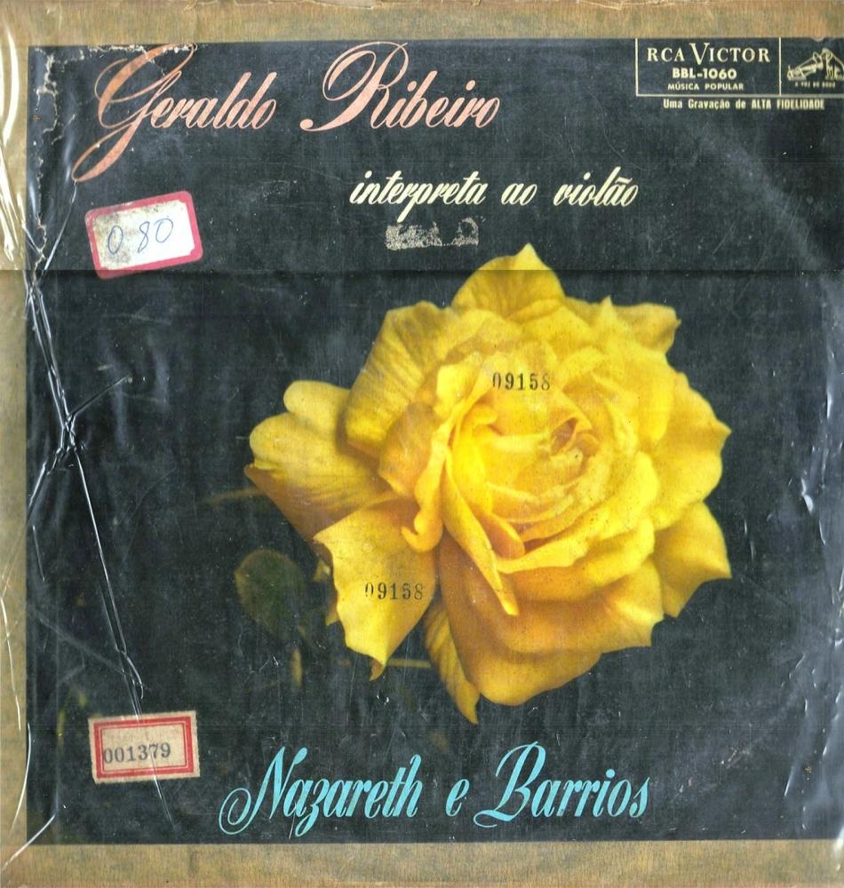 Geraldo Ribeiro Interpreta ao Violão Nazareth e Barrios