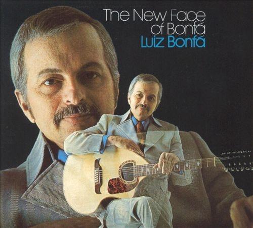 Luiz Bonfá - The New Face of Bonfa