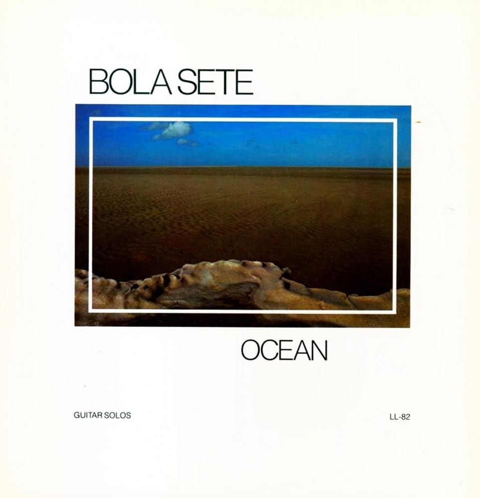 Bola Sete - Ocean