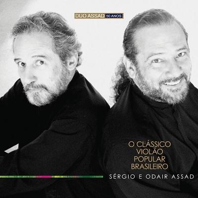 Sergio & Odair Assad - O Clássico Violão Popular Brasileiro