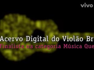 Capa do vídeo Acervo Violão é finalista do Prêmio Vivo Música Que Transforma