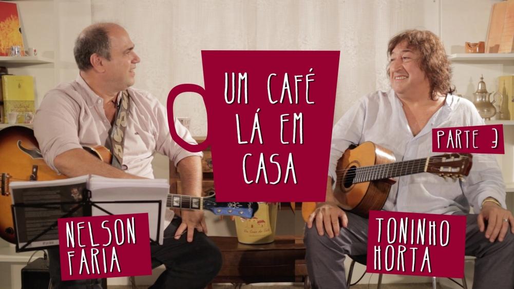 Capa do vídeo Nelson Faria e Toninho Horta - Programa Um Café Lá em Casa 3