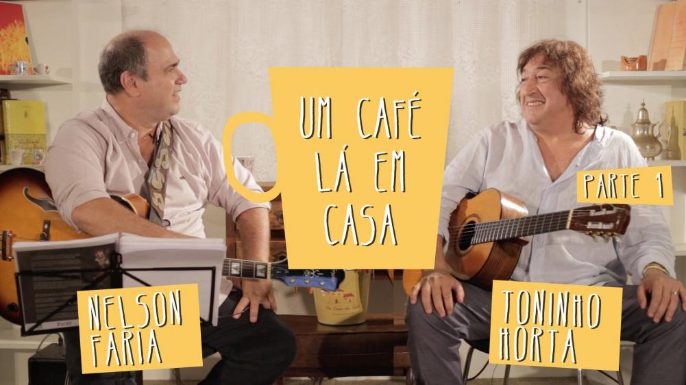 Capa do vídeo Nelson Faria e Toninho Horta - Programa Um Café Lá em Casa 1