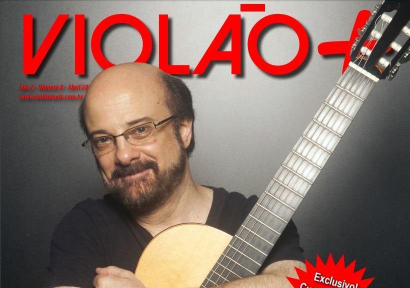 Revista Violão + Conrado Paulino - Edição 08 - abril 2016