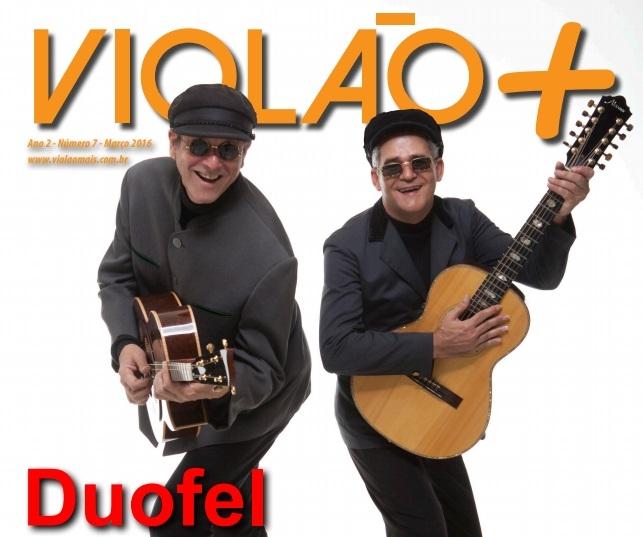 Revista Violão + Duofel - Edição 07 - março 2016