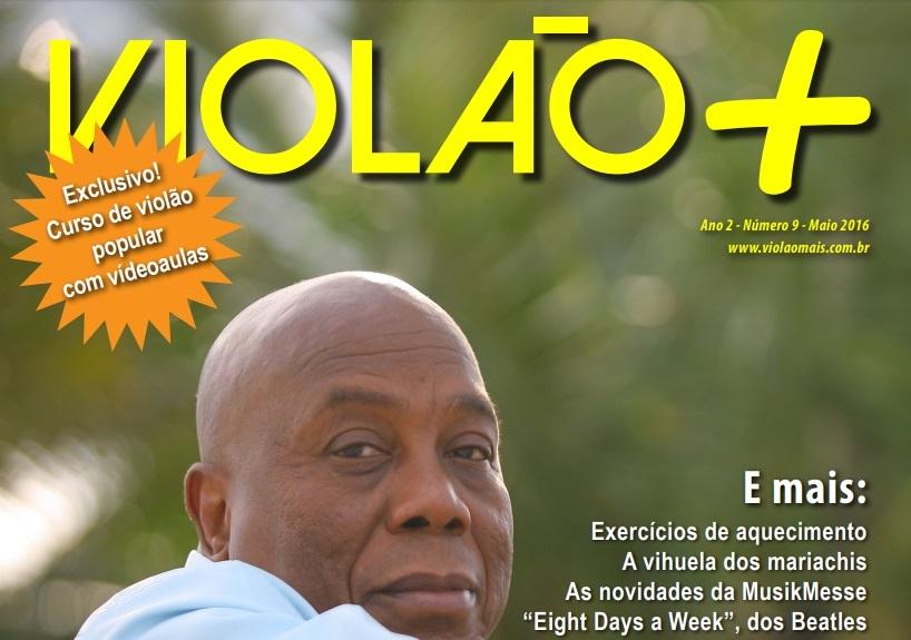 Revista Violão + Filó Machado - Edição 09 - maio 2016